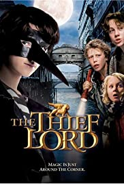 The Thief Lord (2006) Poster - Movie Forum, Cast, Reviews