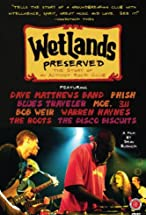 Primary image for Wetlands Preserved: The Story of an Activist Nightclub