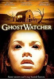GhostWatcher(2002) Poster - Movie Forum, Cast, Reviews