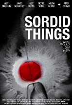 Sordid Things