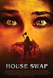 House Swap (2010) Poster - Movie Forum, Cast, Reviews