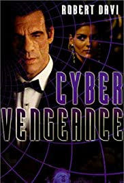 Cyber Vengeance (1997) Poster - Movie Forum, Cast, Reviews