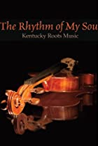 Image of The Rhythm of My Soul: Kentucky Roots Music