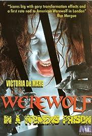 Werewolf in a Womens Prison(2006) Poster - Movie Forum, Cast, Reviews