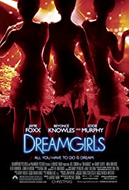 Dreamgirls (2006) Poster - Movie Forum, Cast, Reviews