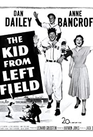 The Kid from Left Field (1953) Poster - Movie Forum, Cast, Reviews