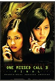 Watch Movie One Missed Call Final (2006)