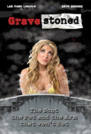 Gravestoned (2009) Poster - Movie Forum, Cast, Reviews