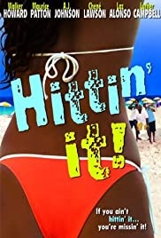 Hittin' It! (2004) Poster - Movie Forum, Cast, Reviews
