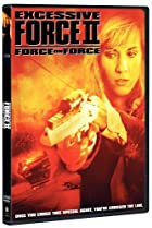 Image of Excessive Force II: Force on Force