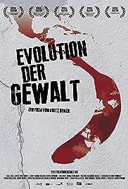Evolution of Violence Poster