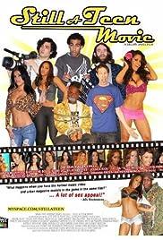 Still a Teen Movie Poster