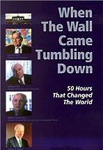 Als die Mauer fiel. 50 Stunden, die die Welt veränderten