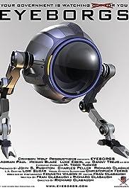 Eyeborgs(2009) Poster - Movie Forum, Cast, Reviews