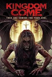 Kingdom Come(2014) Poster - Movie Forum, Cast, Reviews