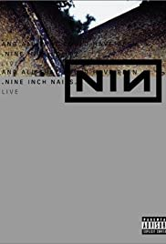 Nine Inch Nails Live: And All That Could Have Been (2002) Poster - Movie Forum, Cast, Reviews