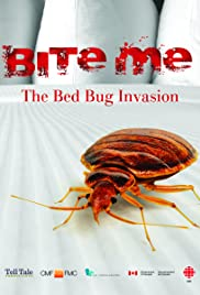Bite Me: The Bed Bug Invasion Poster