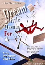 Dream a Little Dream for Me