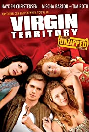 Virgin Territory (2007) Poster - Movie Forum, Cast, Reviews