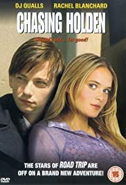 Chasing Holden (2003) Poster - Movie Forum, Cast, Reviews