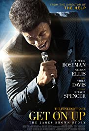 Get on Up (2014) Poster - Movie Forum, Cast, Reviews