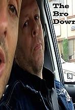 The Bro Down