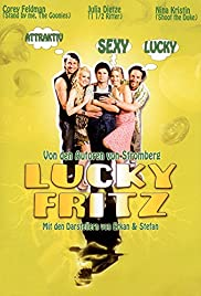 Lucky Fritz (2009) Poster - Movie Forum, Cast, Reviews