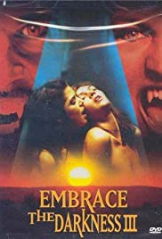 Embrace the Darkness 3 Poster