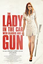 The Lady in the Car with Glasses and a Gun(2015)