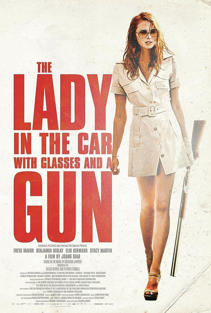 Mergina automobilyje, su akiniais ir šautuvu / The Lady in the Car with Glasses and a Gun (2015)