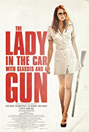 The Lady in the Car with Glasses and a Gun (2015) Poster - Movie Forum, Cast, Reviews