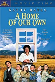 A Home of Our Own (1993) Poster - Movie Forum, Cast, Reviews