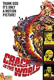 Crack in the World (1965) Poster - Movie Forum, Cast, Reviews