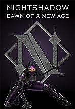 Nightshadow: Dawn of a New Age
