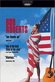 Bob Roberts (1992) Poster - Movie Forum, Cast, Reviews