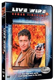 Live Wire 2: Human Timebomb (1995) Poster - Movie Forum, Cast, Reviews