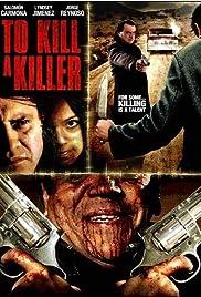 Para matar a un asesino Poster