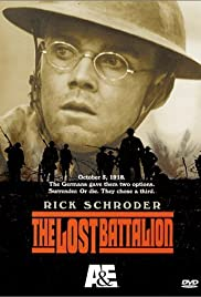 The Lost Battalion (2001) Poster - Movie Forum, Cast, Reviews