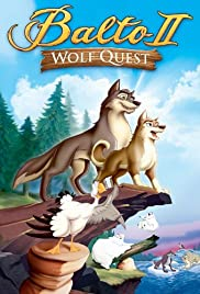 Balto: Wolf Quest(2002) Poster - Movie Forum, Cast, Reviews