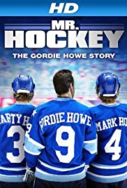 Mr. Hockey: The Gordie Howe Story (2013) Poster - Movie Forum, Cast, Reviews