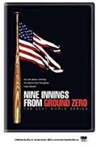 Image of Nine Innings from Ground Zero