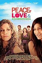 Peace, Love, & Misunderstanding (2011) Poster