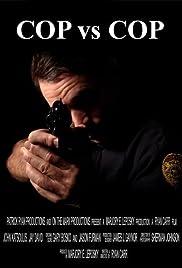 Cop vs. Cop Poster