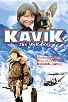 Image of The Courage of Kavik, the Wolf Dog