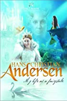 Image of Hans Christian Andersen: My Life as a Fairy Tale