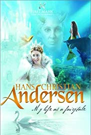 Hans Christian Andersen: My Life as a Fairy Tale Poster