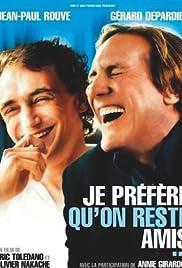 Je préfère qu'on reste amis(2005) Poster - Movie Forum, Cast, Reviews
