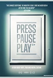 PressPausePlay (2011) Poster - Movie Forum, Cast, Reviews