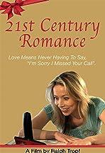 21st Century Romance