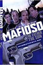 Image of Mafioso: The Father, the Son